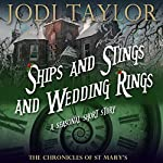 Ships and Stings and Wedding Rings: A Chronicles of St. Mary's Short Story | Jodi Taylor