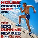 House Workout Music 2016 Top 100 Runn...
