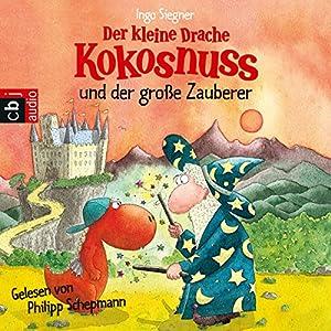 Der kleine Drache Kokosnuss und der große Zauberer Hörbuch