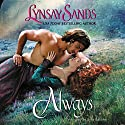 Always Audiobook by Lynsay Sands Narrated by India Baldwin