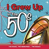 I Grew Up In The 50's Various Artists