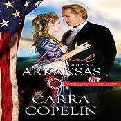 Laurel: Bride of Arkansas: American Mail-Order Brides Series, Book 25 | Carra Copelin