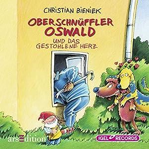 Oberschnüffler Oswald und das gestohlene Herz Hörbuch