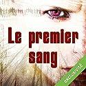 Le premier sang (Eva Svärta 2) Audiobook by Sire Cédric Narrated by Véronique Groux de Miéri, José Heuzé, Jean-Christophe Lebert, Cristelle Ledroit