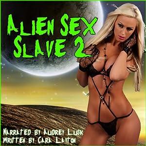 Alien Sex Slave 2 Audiobook