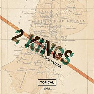 12 2 Kings - Topical - 1986 Speech