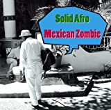 Mexican Zombie
