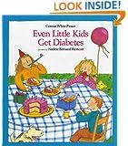 Even Little Kids Get Diabetes (An Albert Whitman Prairie Book)