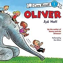 Oliver (       UNABRIDGED) by Syd Hoff Narrated by Dan Bittner
