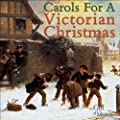 Carols for a Victorian Christm