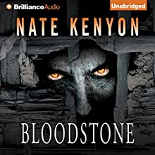 Bloodstone (       UNABRIDGED) by Nate Kenyon Narrated by John Lee