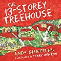 The 13-Storey Treehouse Audiobook by Andy Griffiths Narrated by Stig Wemyss