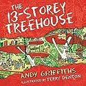 The 13-Storey Treehouse Hörbuch von Andy Griffiths Gesprochen von: Stig Wemyss