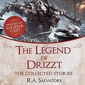 Free: The Legend of Drizzt: The Collected Stories | [R. A. Salvatore]