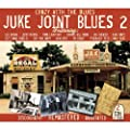 Jook Joint Blues Volume 2: Crazy With The Blues