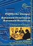 Praktische �bungen Automobilkauffrau/...