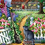 A Familiar Tail: Witch's Cat Mystery Series, Book 1 | Delia James