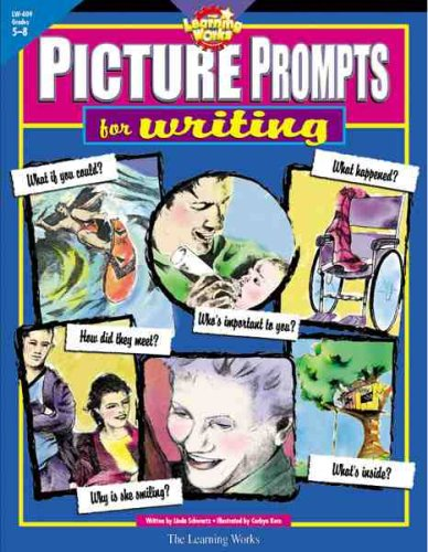 Picture Prompts for Writing, (Grades 5-8 )