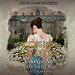 Accusing Elizabeth: A Pride & Prejudice Variation | Jennifer Joy