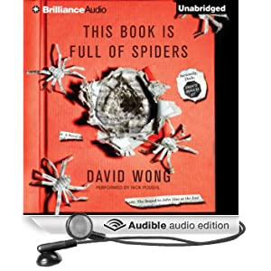 This Book Is Full of Spiders: Seriously, Dude, Don't Touch It (Unabridged)