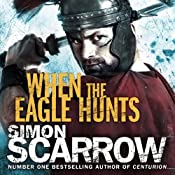 When the Eagle Hunts | Simon Scarrow
