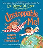 img - for Unstoppable Me!: 10 Ways to Soar Through Life book / textbook / text book