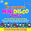 My Favourite Mini Disco Songs