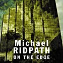 On the Edge (       UNABRIDGED) by Michael Ridpath Narrated by Sean Barrett