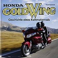 Honda Gold Wing Geschichte eines Kultmot...