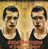 Ghost Brothers of Darkland County by King, Stephen, Mellencamp, John, Burnett, T Bone (2013) Hardcover