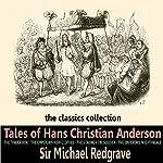 Tales of Hans Christian Andersen | Hans Christian Andersen
