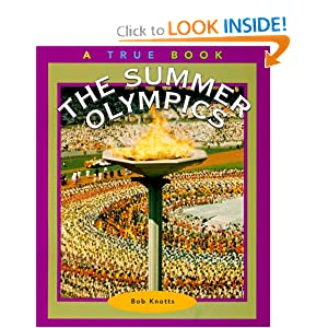 The Summer Olympics (True Books: Sports) Bob Knotts