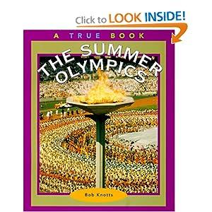 The Summer Olympics (True Books: Sports) Bob Knotts