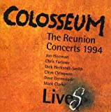Colosseum Lives: The Reunion Concerts