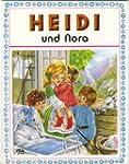Heidi und Nora.