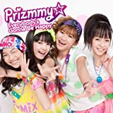 Prizmmy☆「Everybody's Gonna be Happy」