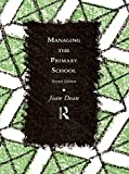 img - for Managing the Primary School (Educational Management) book / textbook / text book