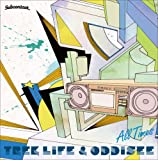 Trek Life & Oddisee / All Times