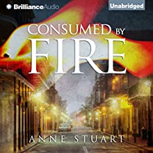 Consumed by Fire (       UNABRIDGED) by Anne Stuart Narrated by Jill Redfield