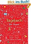 Tagebuch f�r Paare: Zum Ankreuzen und...