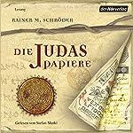 Die Judaspapiere | Rainer M. Schröder