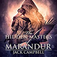 The Hidden Masters of Marandur: The Pillars of Reality, Book 2 Hörbuch von Jack Campbell Gesprochen von: MacLeod Andrews