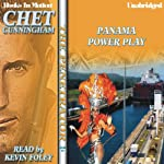 Panama Power Play: The Penetrator, Book 19 (       UNABRIDGED) by Chet Cunningham Narrated by Kevin Foley