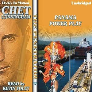 Panama Power Play: The Penetrator, Book 19 | [Chet Cunningham]