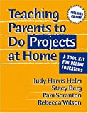 img - for Teaching Parents To Do Projects At Home: A Tool Kit For Parent Educators book / textbook / text book