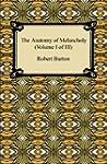 The Anatomy of Melancholy (Volume I o...