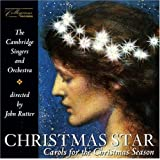 Christmas Star: Carols for the Christmas Season ~ John Rutter