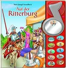 Mein Spiegel-Soundbuch. Die Ritterburg: PIL Germany GmbH