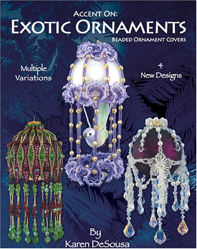 Accent On: Exotic Ornaments