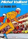 """Afficher """"Michel Vaillant. n° 1 Le grand défi"""""""
